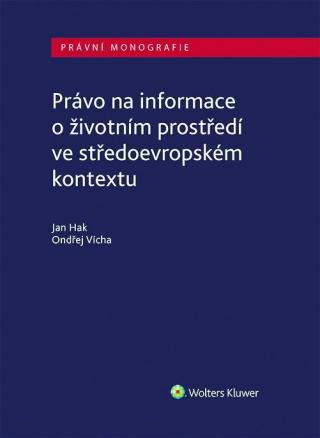 Právo na informace o životním prostředí ve středoevropském kontextu [E-kniha]